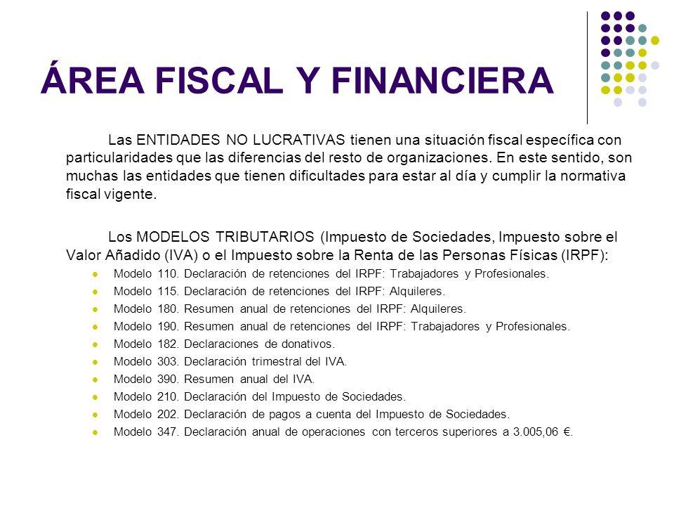 Las ENTIDADES NO LUCRATIVAS tienen una situación fiscal específica con particularidades que las diferencias del resto de organizaciones. En este senti
