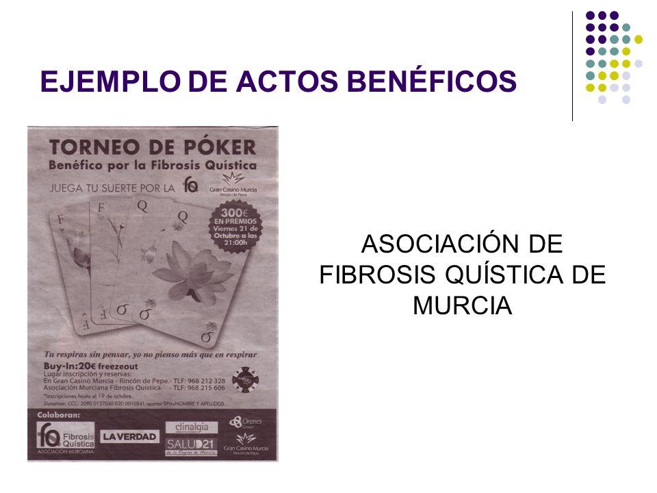 EJEMPLO DE ACTOS BENÉFICOS ASOCIACIÓN DE FIBROSIS QUÍSTICA DE MURCIA