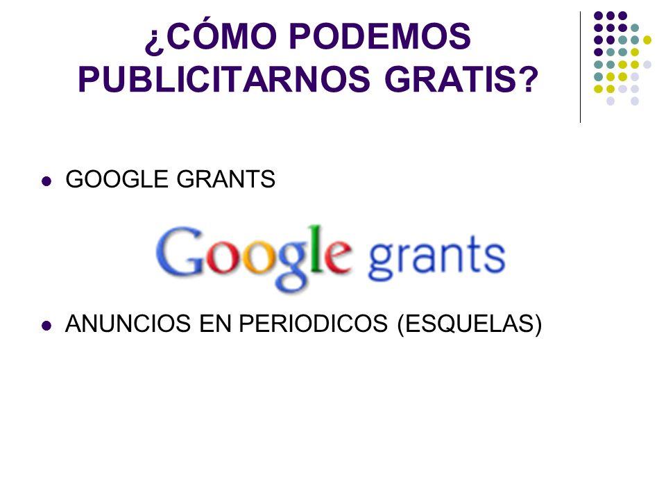 ¿CÓMO PODEMOS PUBLICITARNOS GRATIS? GOOGLE GRANTS ANUNCIOS EN PERIODICOS (ESQUELAS)