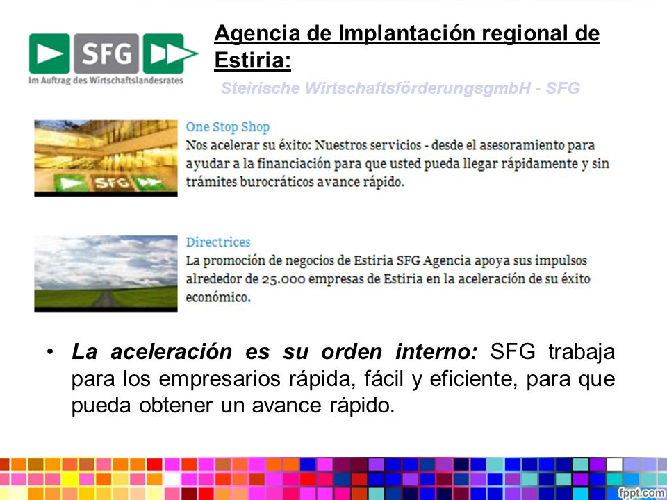Agencia de Implantación regional de Estiria: Steirische WirtschaftsförderungsgmbH - SFG La aceleración es su orden interno: SFG trabaja para los empre