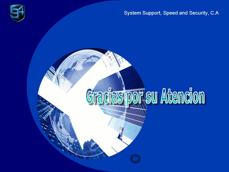 System Support, Speed and Security, C.A