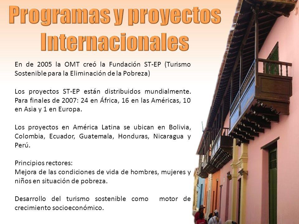 En de 2005 la OMT creó la Fundación ST-EP (Turismo Sostenible para la Eliminación de la Pobreza) Los proyectos ST-EP están distribuidos mundialmente.