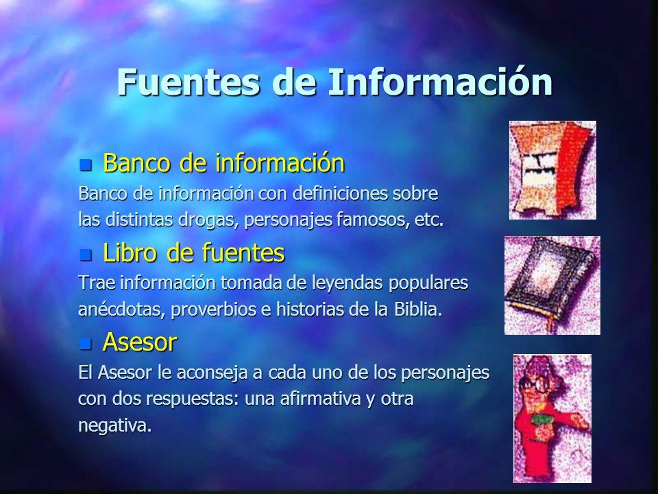 Fuentes de Información n Banco de información Banco de información con definiciones sobre las distintas drogas, personajes famosos, etc. n Libro de fu