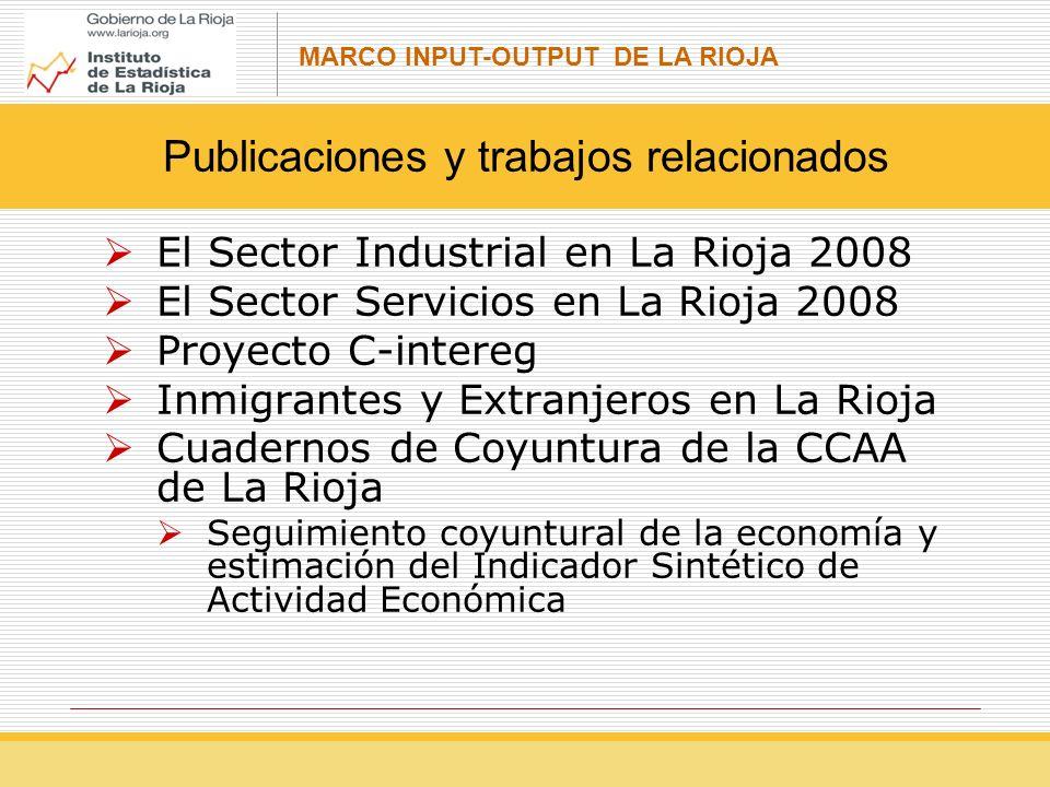 MARCO INPUT-OUTPUT DE LA RIOJA Ejemplo de aplicación del modelo input-output