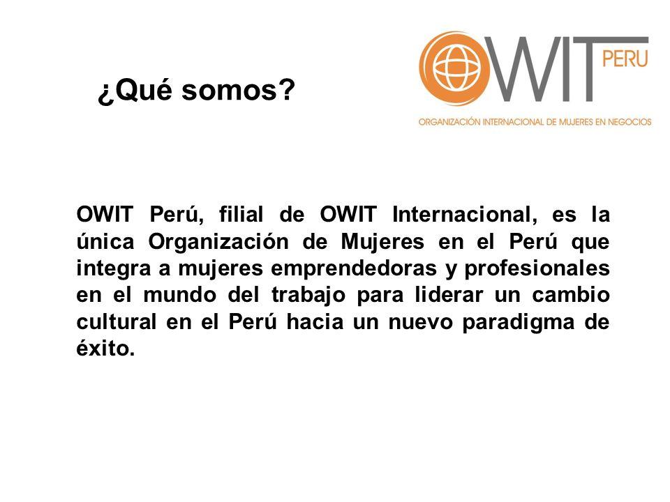 OWIT Perú, filial de OWIT Internacional, es la única Organización de Mujeres en el Perú que integra a mujeres emprendedoras y profesionales en el mundo del trabajo para liderar un cambio cultural en el Perú hacia un nuevo paradigma de éxito.