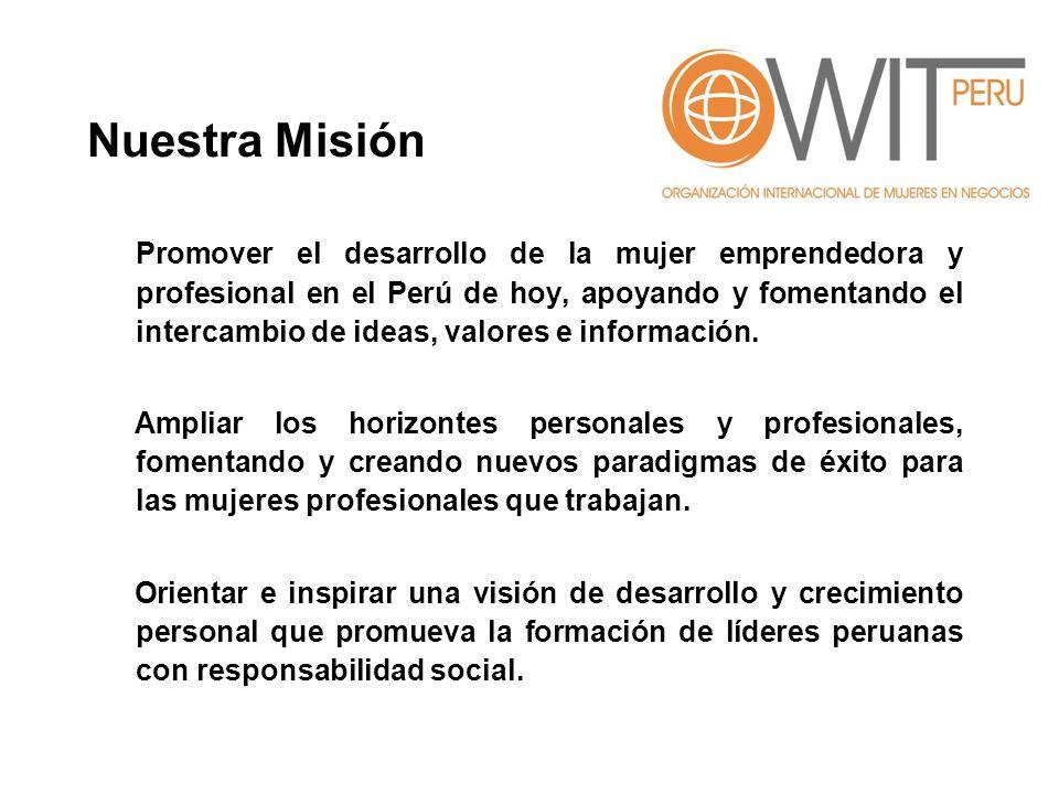-Mujeres en Responsabilidad Social: (activo): Mary Ojeda -Mujeres en Comunicaciones: (activo): Ximena Miro-Quezada -Mujeres en el Estado Peruano (en proceso) -Y pronto tendremos más……… Oferta de Valor