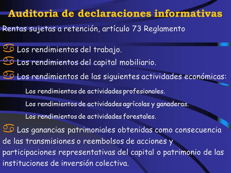Auditoria de declaraciones informativas g) Importe de las pensiones compensatorias entre cónyuges y anualidades por alimentos que se hayan tenido en cuenta para la práctica de las retenciones.
