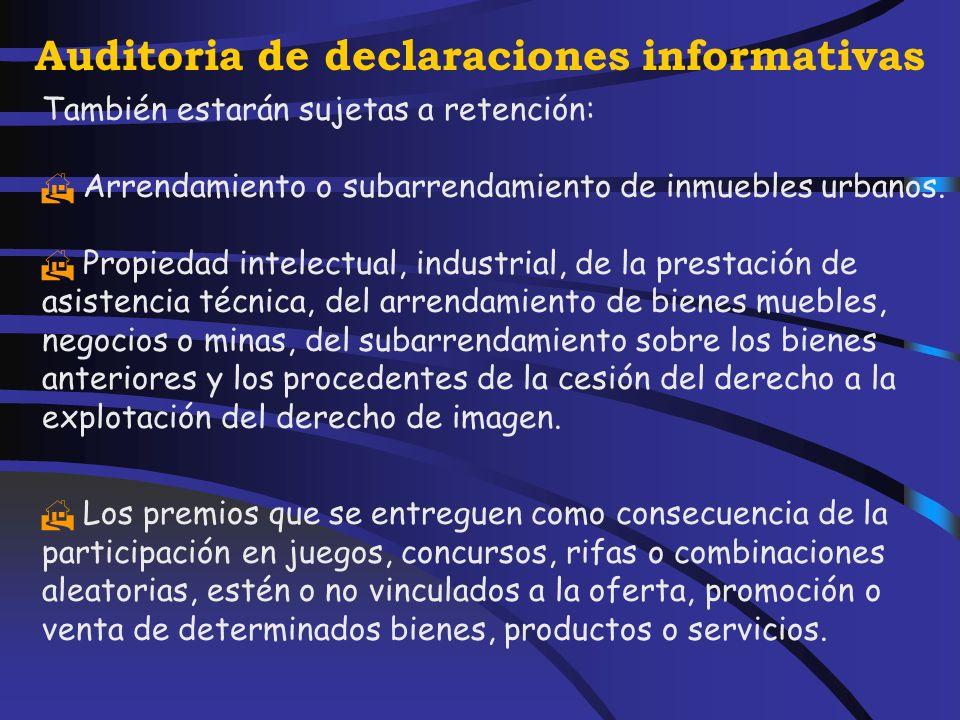 Auditoria de declaraciones informativas Rentas sujetas a retención, artículo 73 Reglamento a Los rendimientos del trabajo. a Los rendimientos del capi