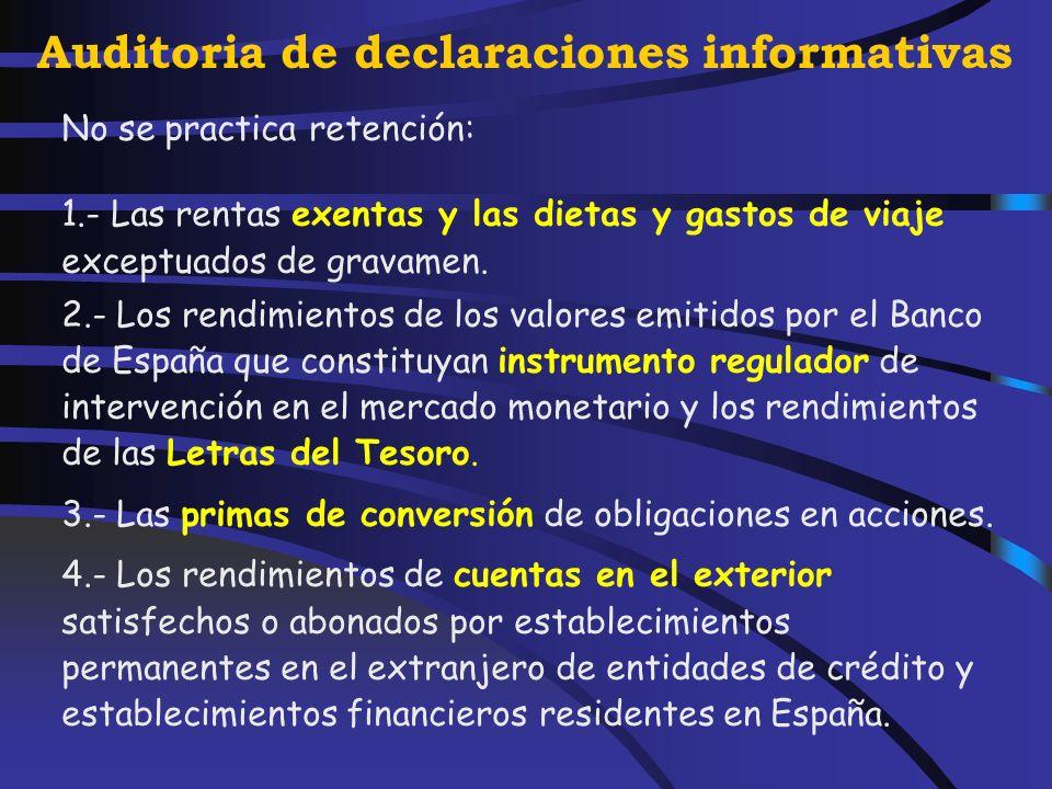 Auditoria de declaraciones informativas También estarán sujetas a retención: Arrendamiento o subarrendamiento de inmuebles urbanos. Propiedad intelect