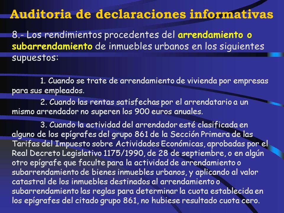 Auditoria de declaraciones informativas 5.- Los dividendos y participaciones en beneficios de las sociedades patrimoniales. 6.- Los rendimientos deriv