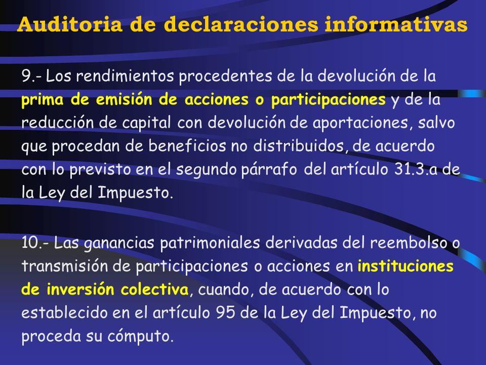 Auditoria de declaraciones informativas 8.- Los rendimientos procedentes del arrendamiento o subarrendamiento de inmuebles urbanos en los siguientes s