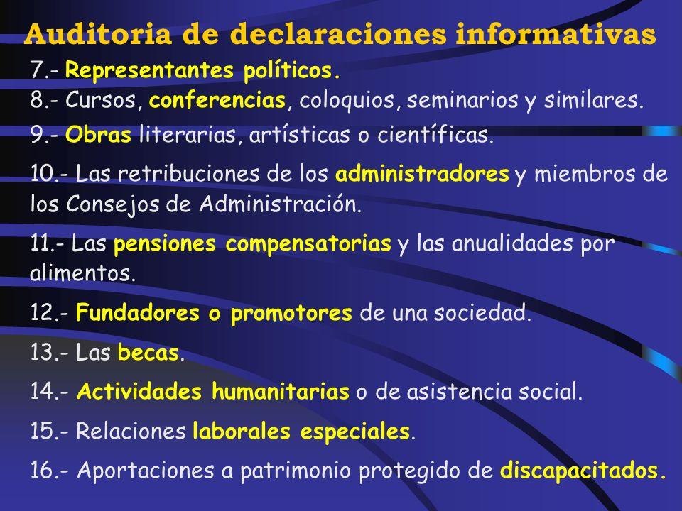 Auditoria de declaraciones informativas 4.- Las prestaciones percibidas por los beneficiarios de contratos de seguros concertados con mutualidades de previsión social.