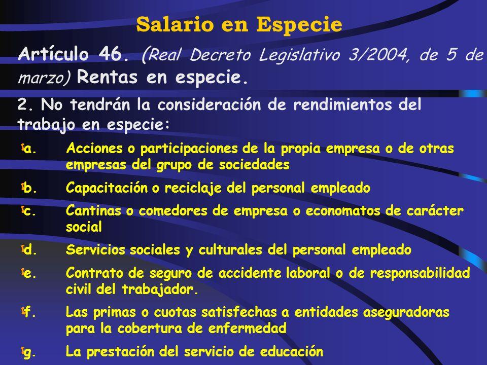 Salario en Especie: Características utilización, consumo u obtención, de bienes, derechos o servicios para fines particulares de forma gratuita o por