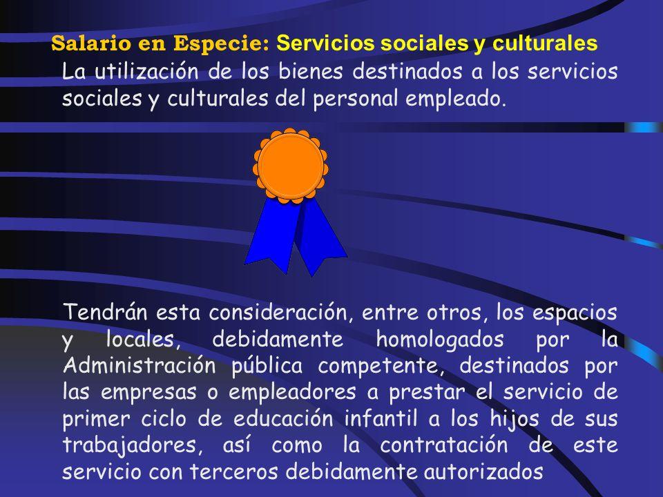 Salario en Especie: Cantinas o comedores de empresa Deberán estar numerados, expedidos de forma nominativa y en ellos deberá figurar su importe nomina