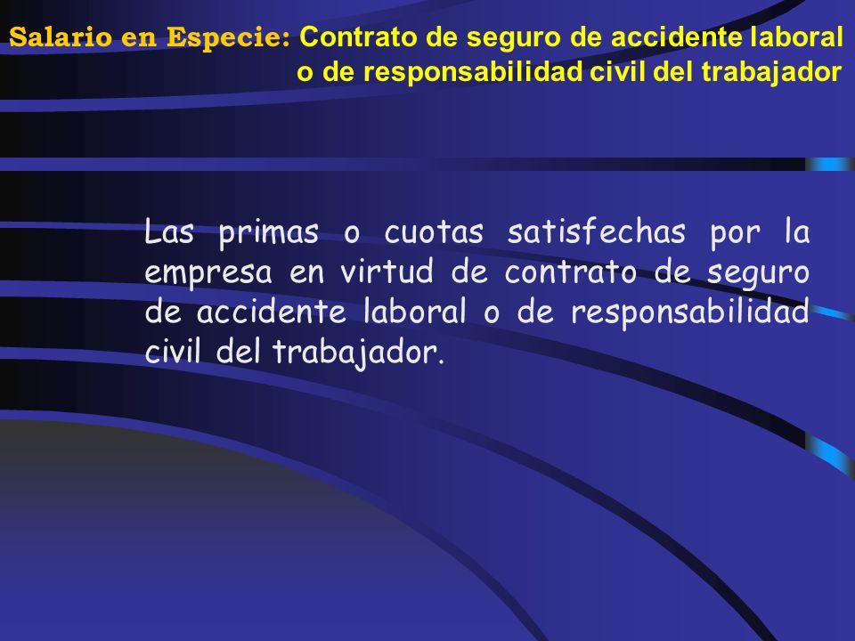Salario en Especie: Servicios sociales y culturales La utilización de los bienes destinados a los servicios sociales y culturales del personal empleado.