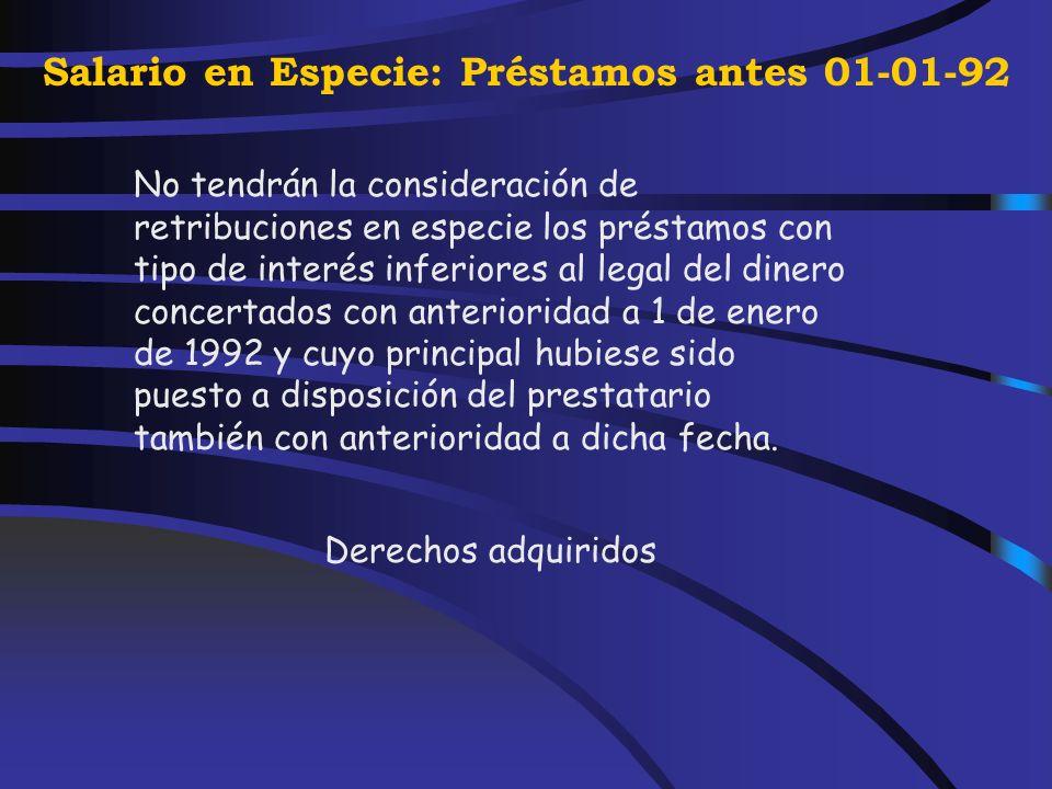 Salario en Especie: fundadores de sociedades Artículo 45.