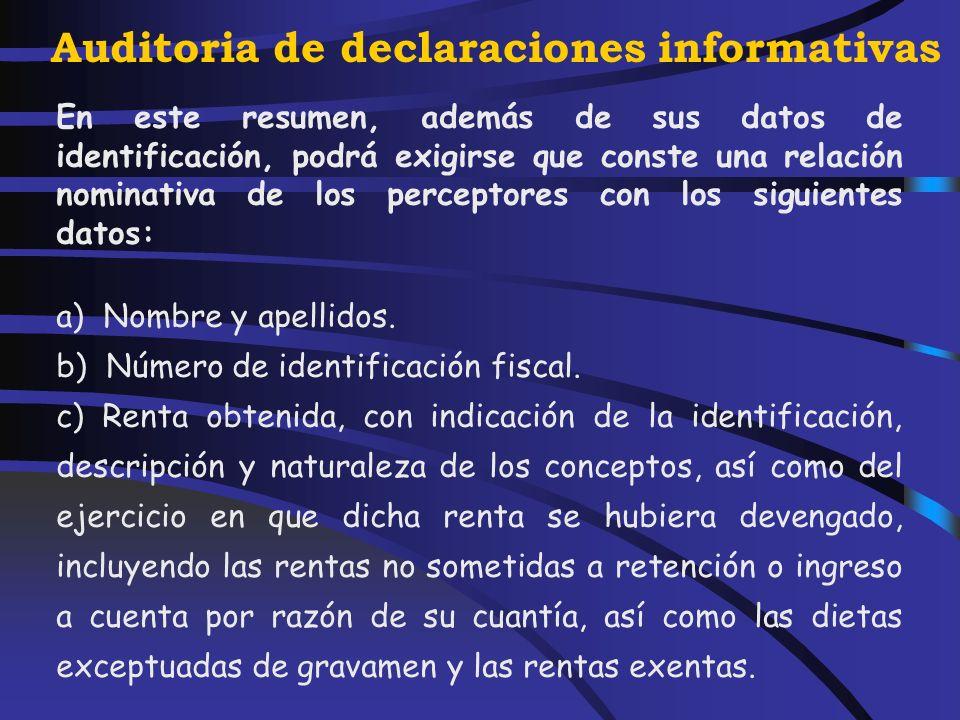 Auditoria de declaraciones informativas Obligaciones formales del retenedor y del obligado a ingresar a cuenta Mensuales Trimestrales Resumen Anual Artículo 106 Reglamento