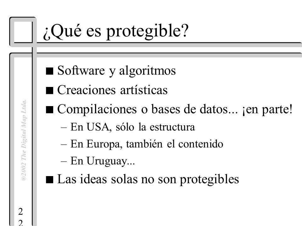 2 ®2002 The Digital Map Ltda. ¿Qué es protegible? n Software y algoritmos n Creaciones artísticas n Compilaciones o bases de datos... ¡en parte! –En U