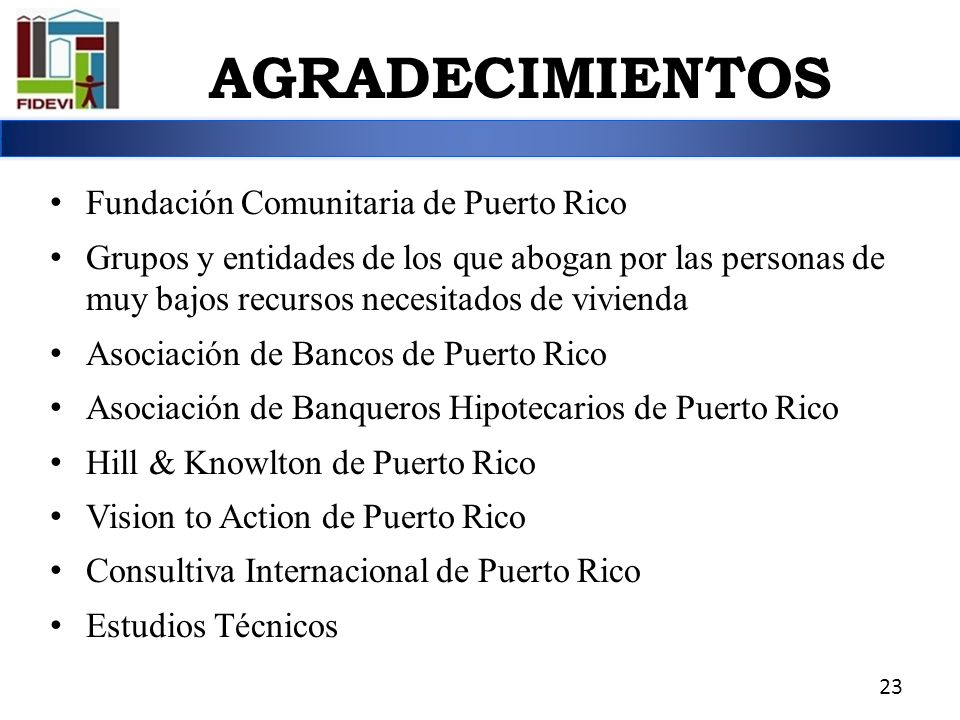 Fundación Comunitaria de Puerto Rico Grupos y entidades de los que abogan por las personas de muy bajos recursos necesitados de vivienda Asociación de