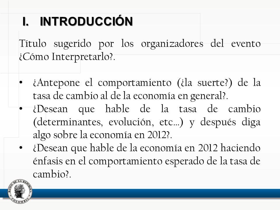 I.INTRODUCCIÓN Título sugerido por los organizadores del evento ¿Cómo Interpretarlo .