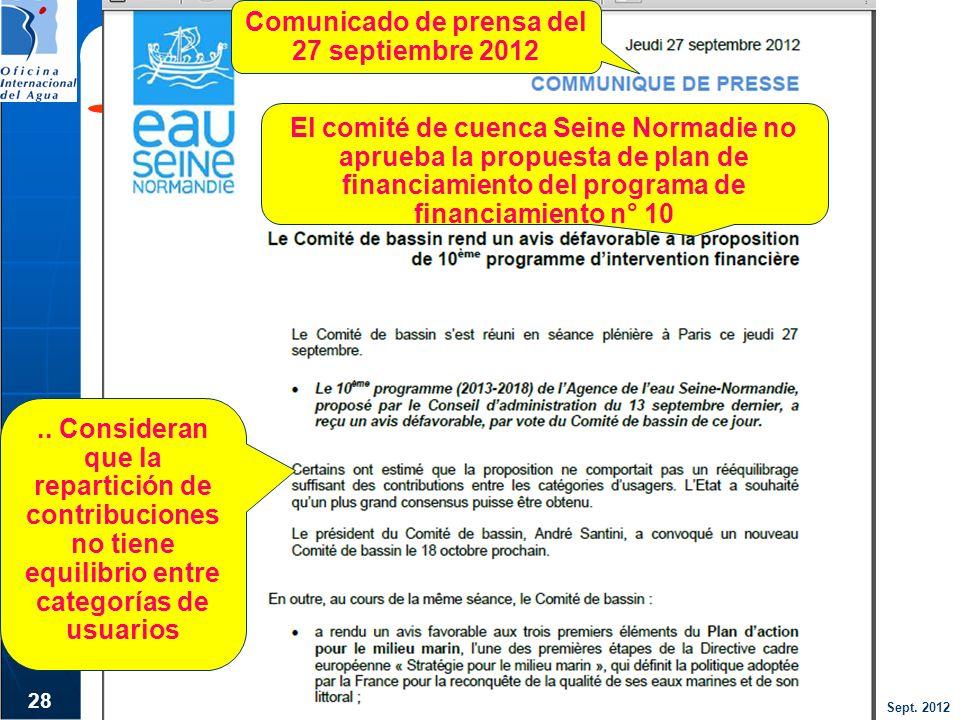 Sept. 2012 28 Comunicado de prensa del 27 septiembre 2012 El comité de cuenca Seine Normadie no aprueba la propuesta de plan de financiamiento del pro