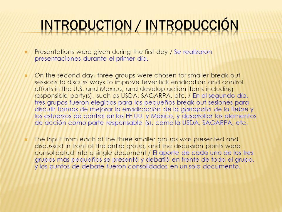Presentations were given during the first day / Se realizaron presentaciones durante el primer día.