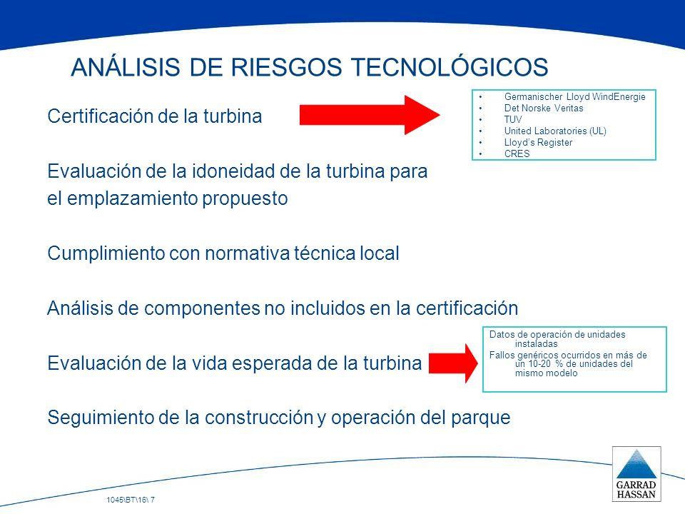 1045\BT\16\ 7 ANÁLISIS DE RIESGOS TECNOLÓGICOS Certificación de la turbina Evaluación de la idoneidad de la turbina para el emplazamiento propuesto Cu