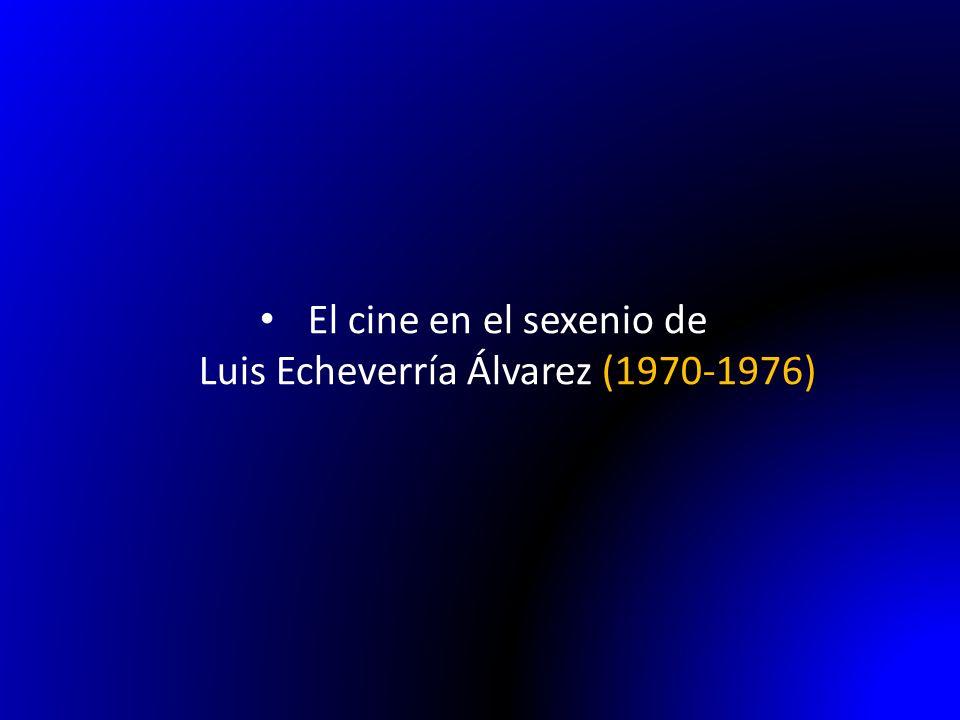 EL CINE MEXICANO DE LOS SETENTA Década de los 60 : producciones pobres, de poco presupuesto, escaso valor temático, pero se mantuvo su presencia en las salas de las clases media y baja.