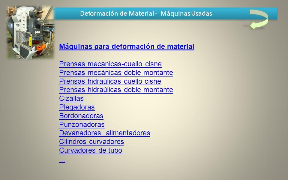 Deformación de Material - Máquinas Usadas Máquinas para deformación de material Prensas mecanicas-cuello cisne Prensas mecánicas doble montante Prensa