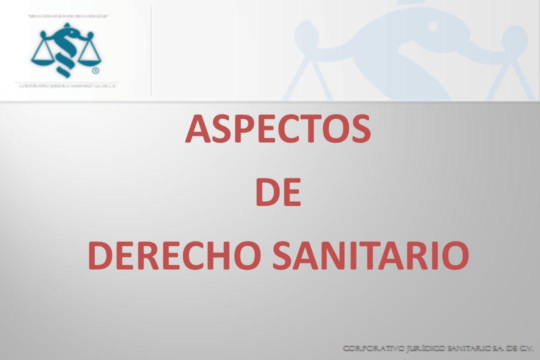 ASPECTOS DE DERECHO SANITARIO