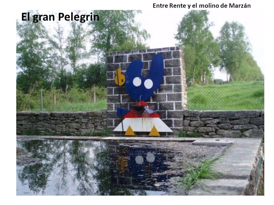 El gran Pelegrin Entre Rente y el molino de Marzán