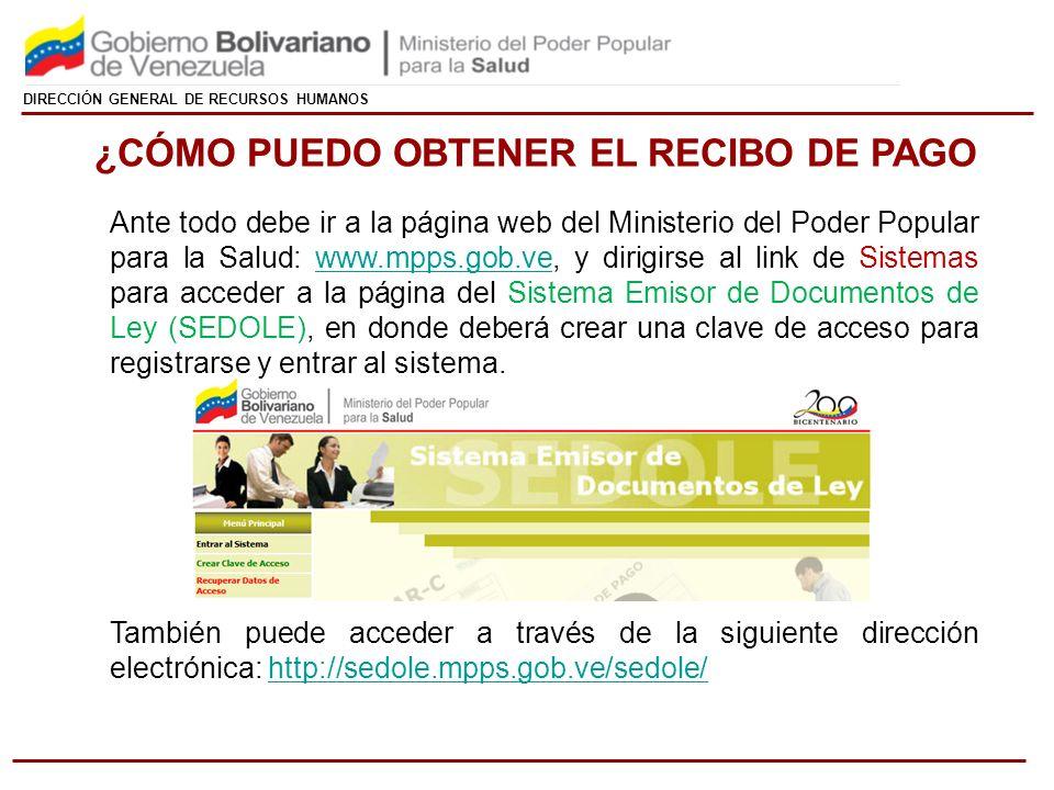 DIRECCIÓN GENERAL DE RECURSOS HUMANOS Ante todo debe ir a la página web del Ministerio del Poder Popular para la Salud: www.mpps.gob.ve, y dirigirse a
