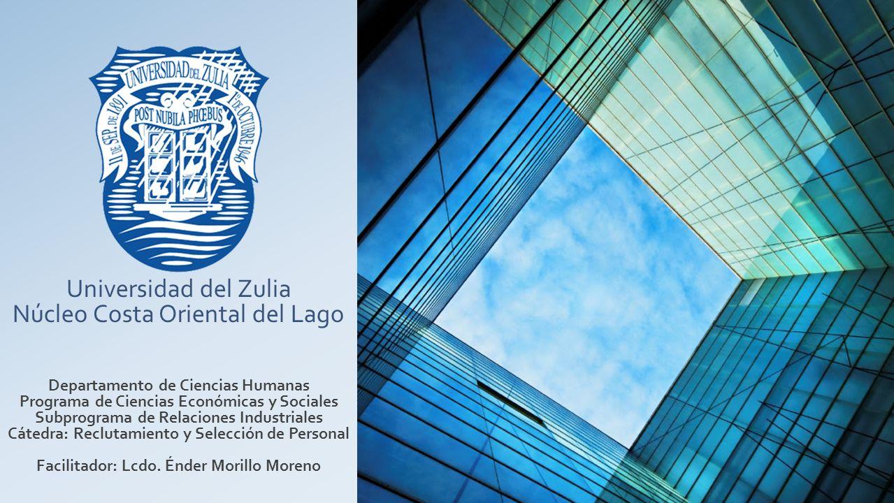 Universidad del Zulia Núcleo Costa Oriental del Lago Departamento de Ciencias Humanas Programa de Ciencias Económicas y Sociales Subprograma de Relaci