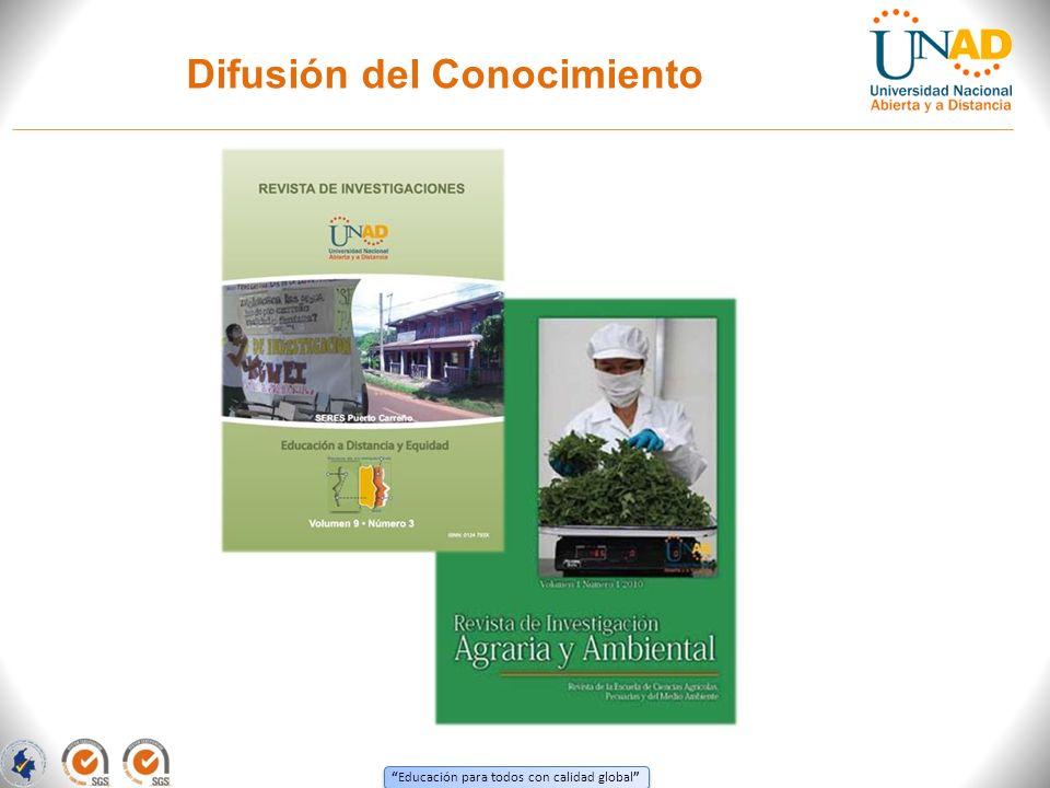 Educación para todos con calidad global Difusión del Conocimiento