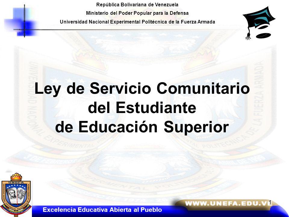 República Bolivariana de Venezuela Ministerio del Poder Popular para la Defensa Universidad Nacional Experimental Politécnica de la Fuerza Armada Ley