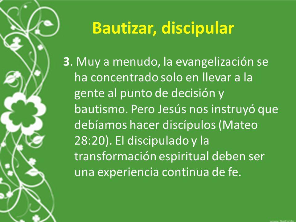 Bautizar, discipular 3.