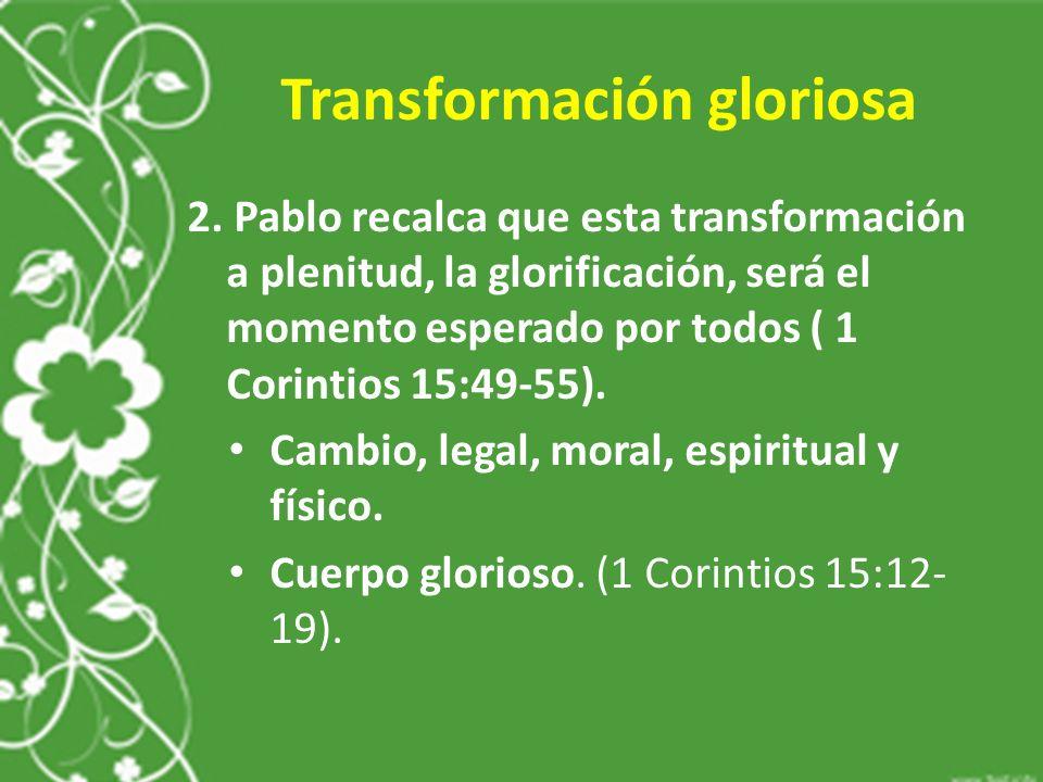 Transformación gloriosa 2.