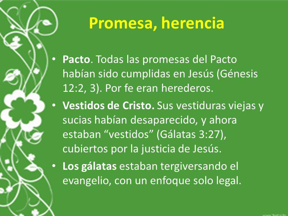 Promesa, herencia Pacto.
