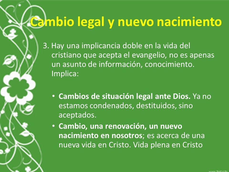Cambio legal y nuevo nacimiento 3.