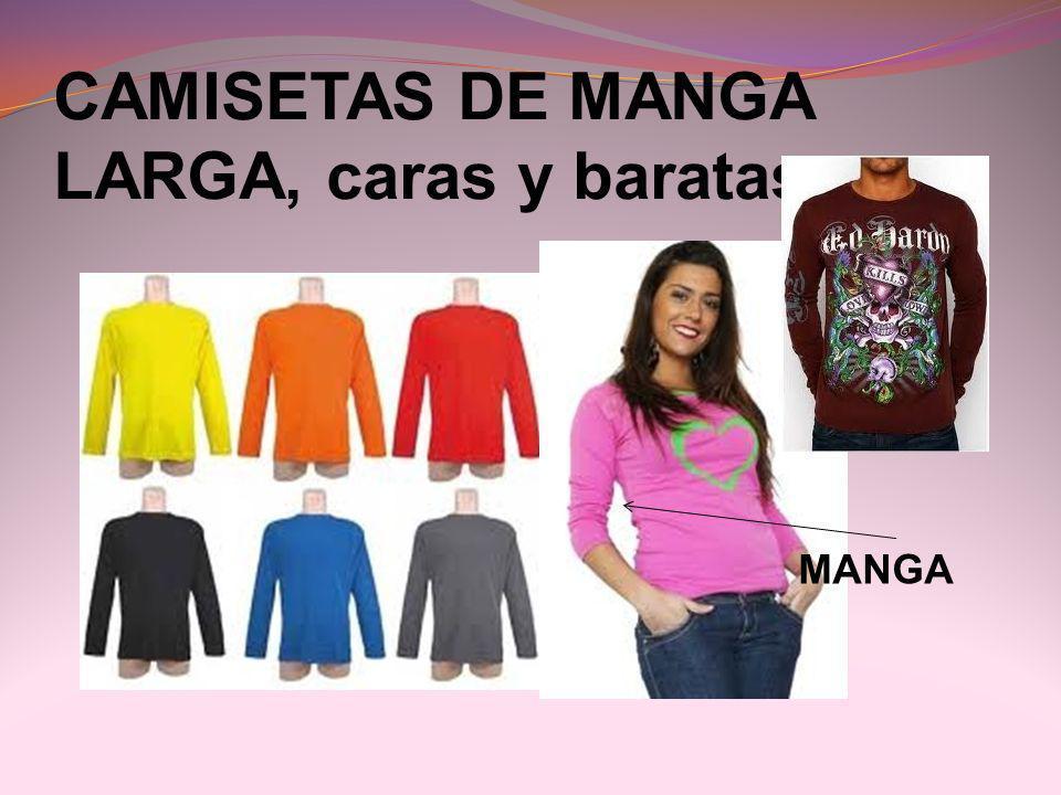 CAMISETAS DE MANGA LARGA, caras y baratas. MANGA