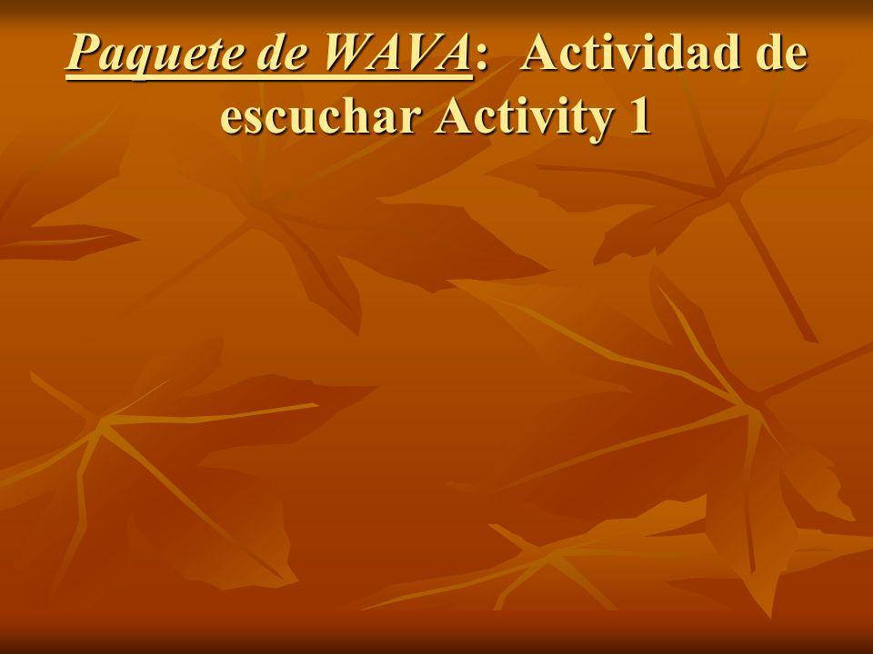 Paquete de WAVA: Actividad de escuchar Activity 1