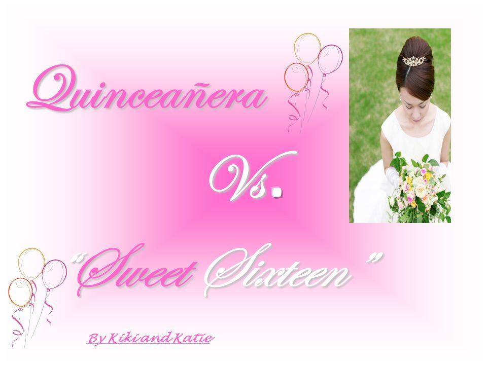 Quinceañera Sweet SixteenSweet Sixteen By Kiki and Katie