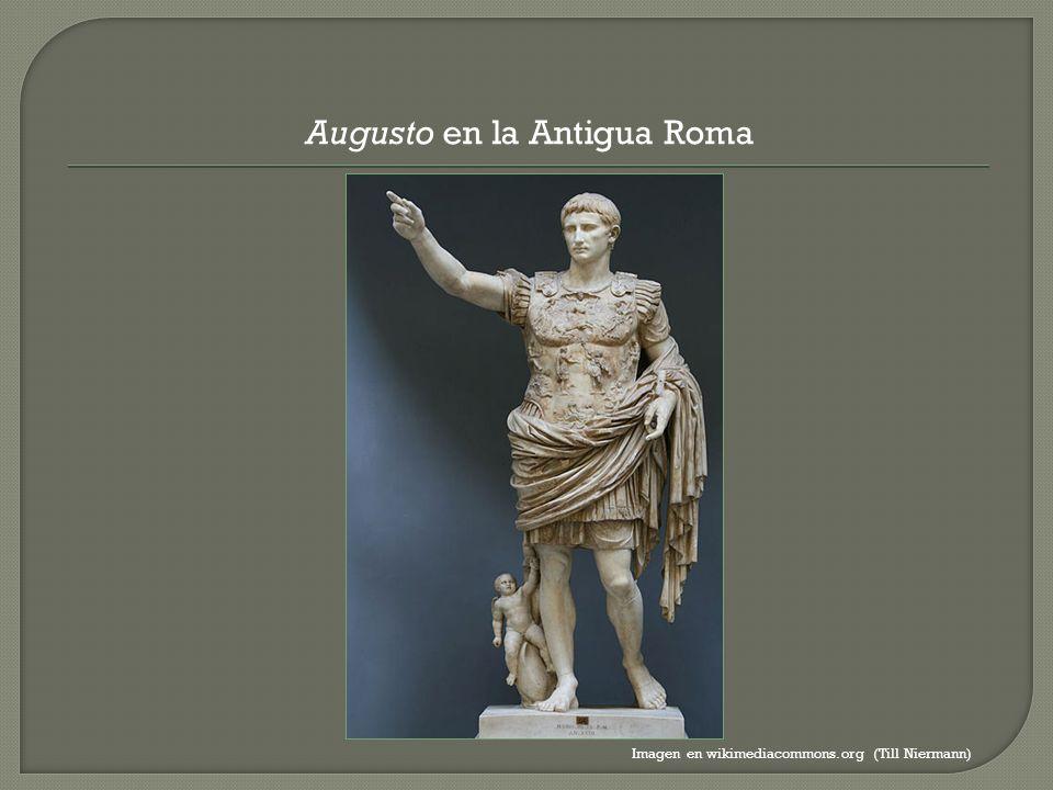 Augusto en la Antigua Roma Imagen en wikimediacommons.org (Till Niermann)