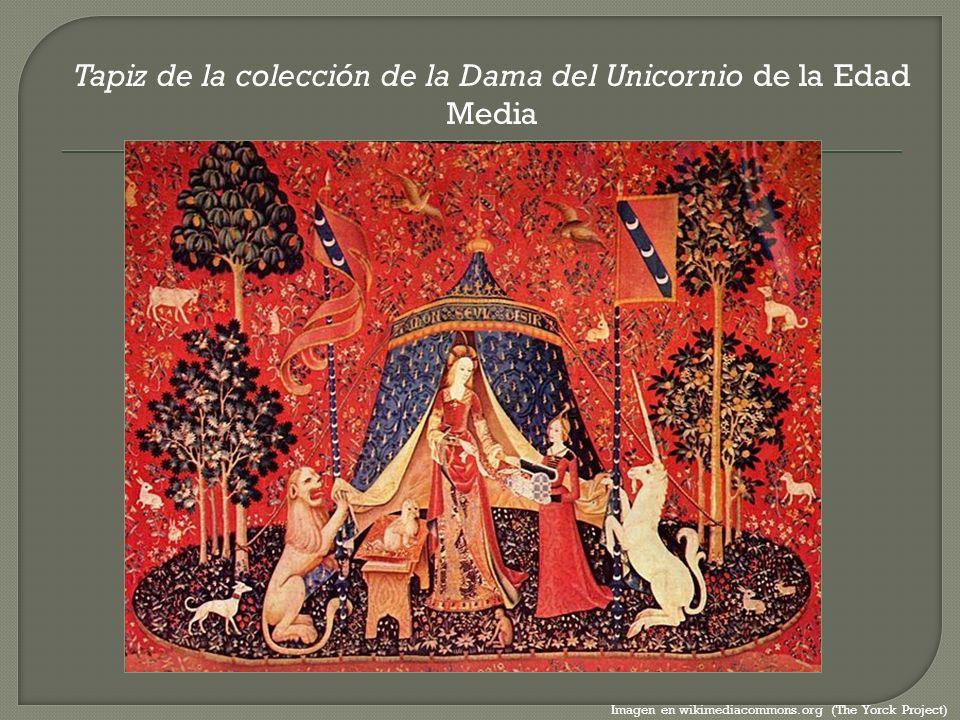 Tapiz de la colección de la Dama del Unicornio de la Edad Media Imagen en wikimediacommons.org (The Yorck Project)