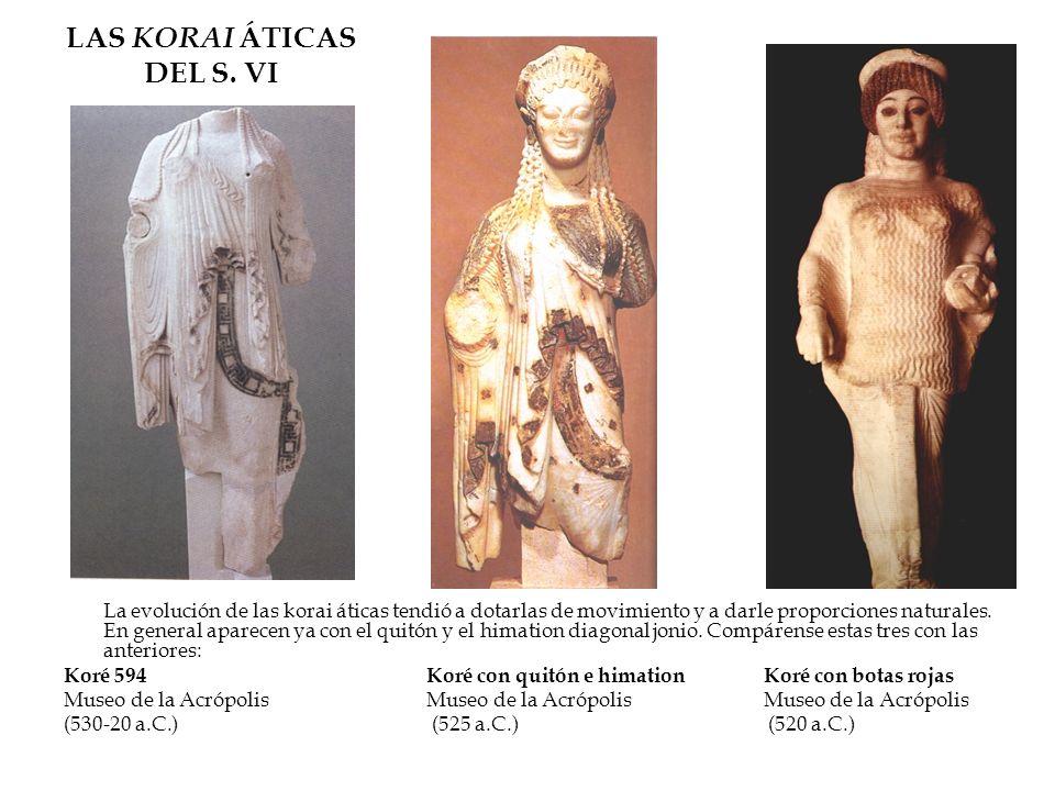 LAS KORAI ÁTICAS DEL S. VI La evolución de las korai áticas tendió a dotarlas de movimiento y a darle proporciones naturales. En general aparecen ya c