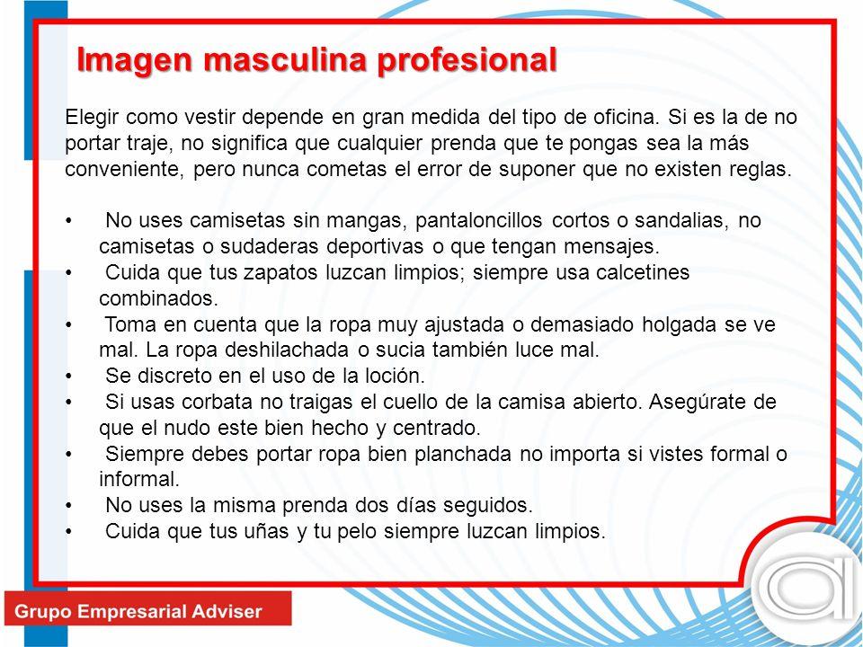 Imagen masculina profesional Elegir como vestir depende en gran medida del tipo de oficina. Si es la de no portar traje, no significa que cualquier pr