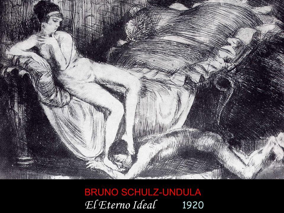 BRUNO SCHULZ-UNDULA El Eterno Ideal 1920