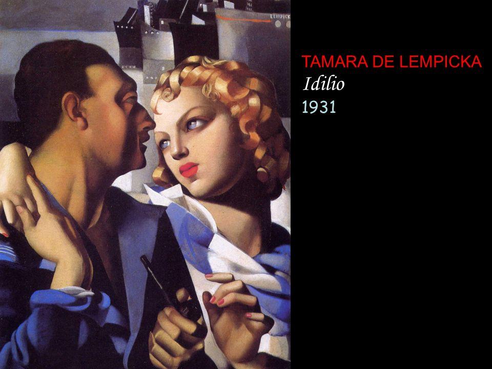 TAMARA DE LEMPICKA Idilio 1931