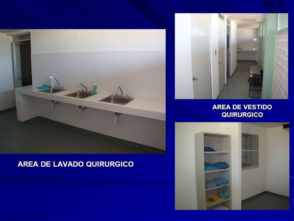AREA DE LAVADO QUIRURGICO AREA DE VESTIDO QUIRURGICO