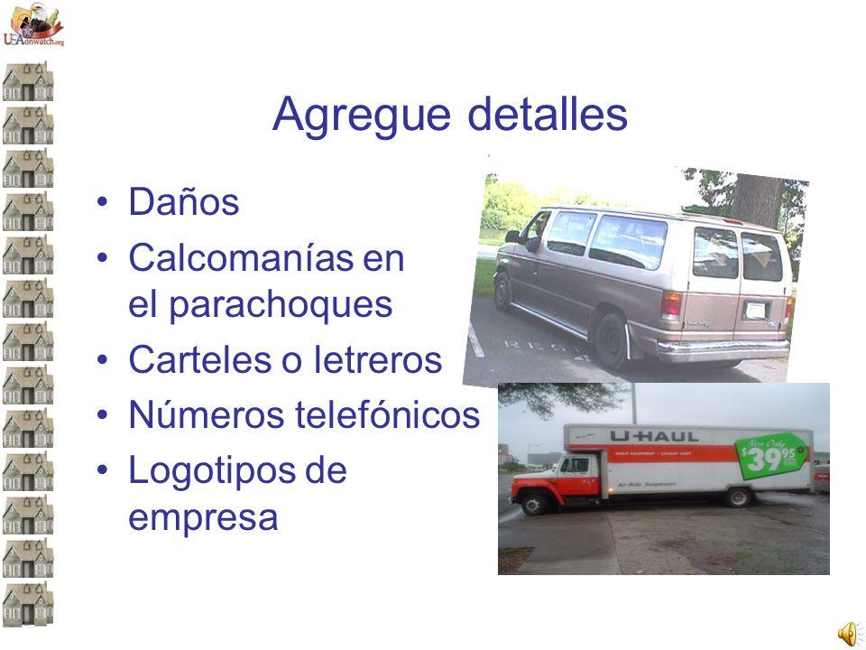 Agregue detalles Daños Calcomanías en el parachoques Carteles o letreros Números telefónicos Logotipos de empresa
